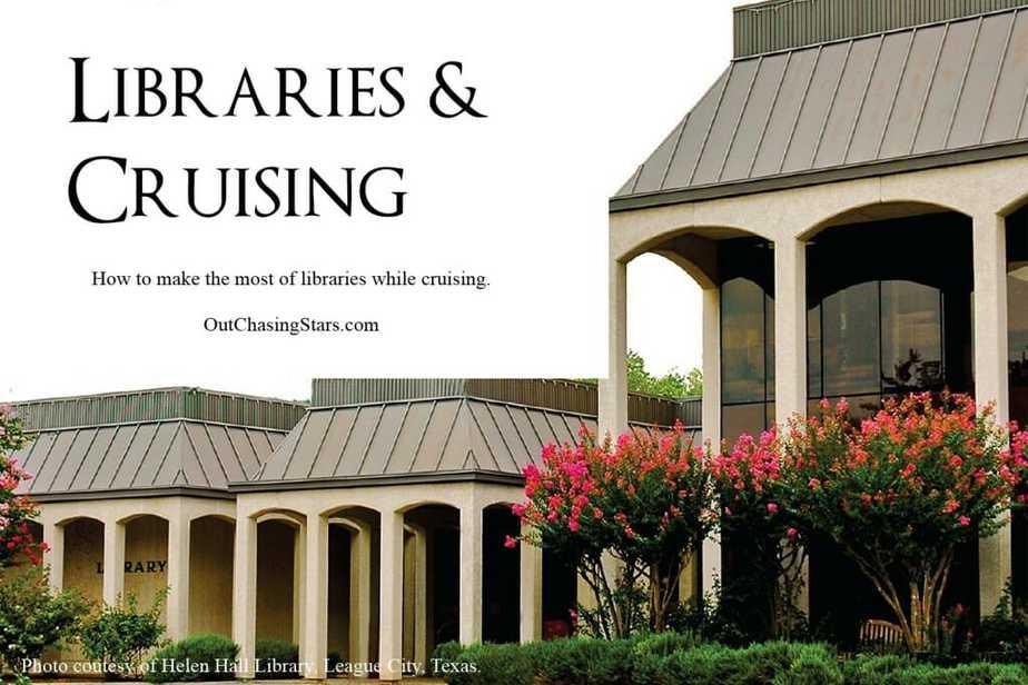 Libraries & Cruising
