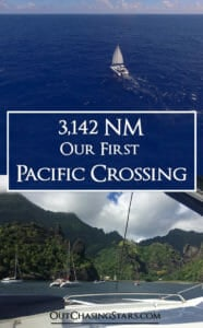 Our first Pacific crossing goes very well. We left the Galapagos and arrived in Fatu Hiva in just under 19 days and 3,142 NM! OutChasingStars.com